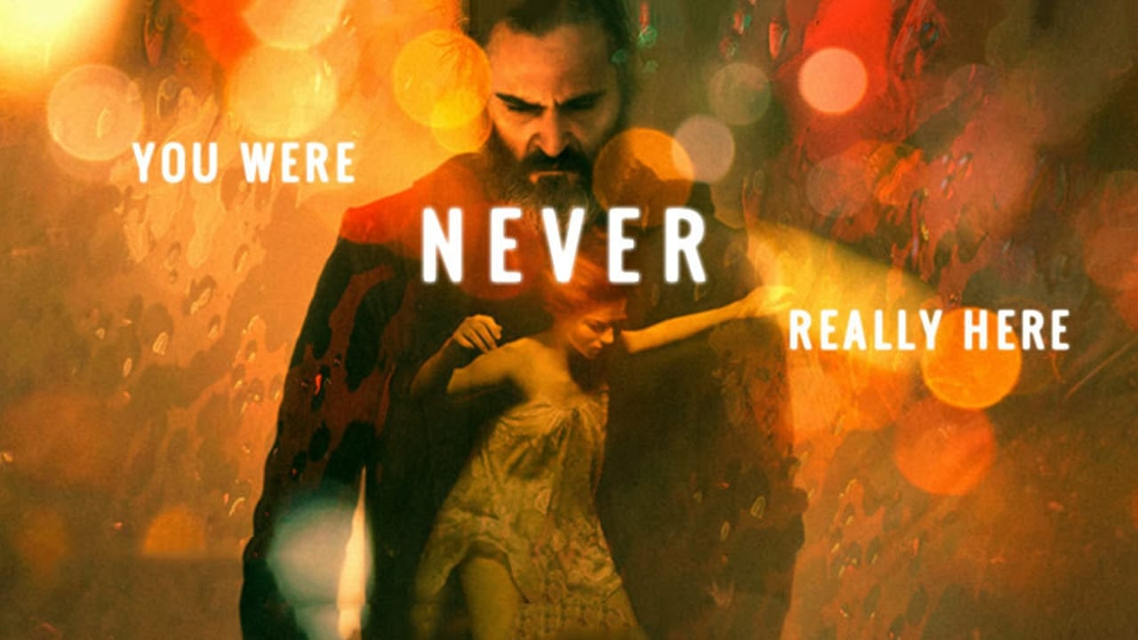 You Were Never Really Here 4