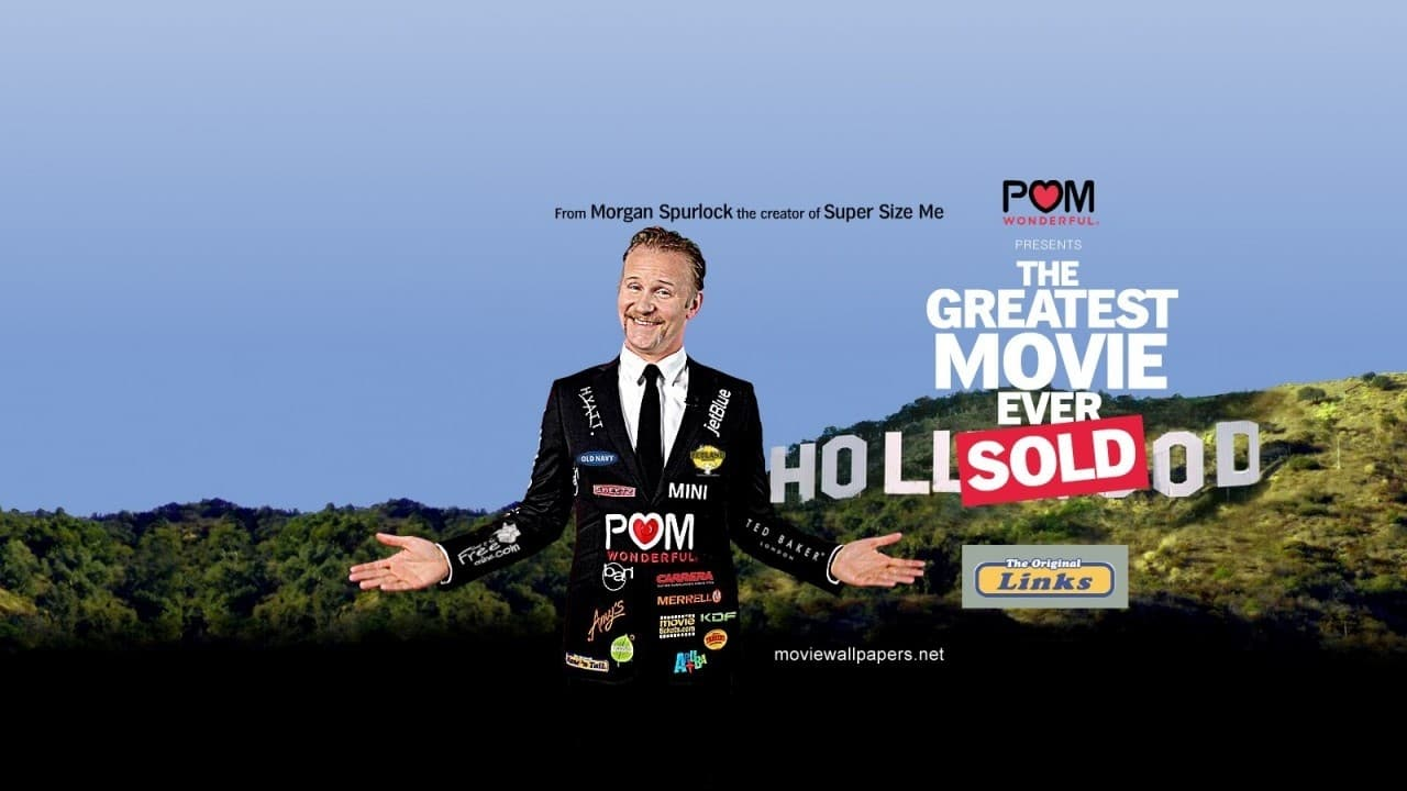 greatest movie ever sold 1 morgan spurlock's the greatest movie ever sold -- it's officially called pom wonderful presents the greatest movie ever sold, but i'm going to.
