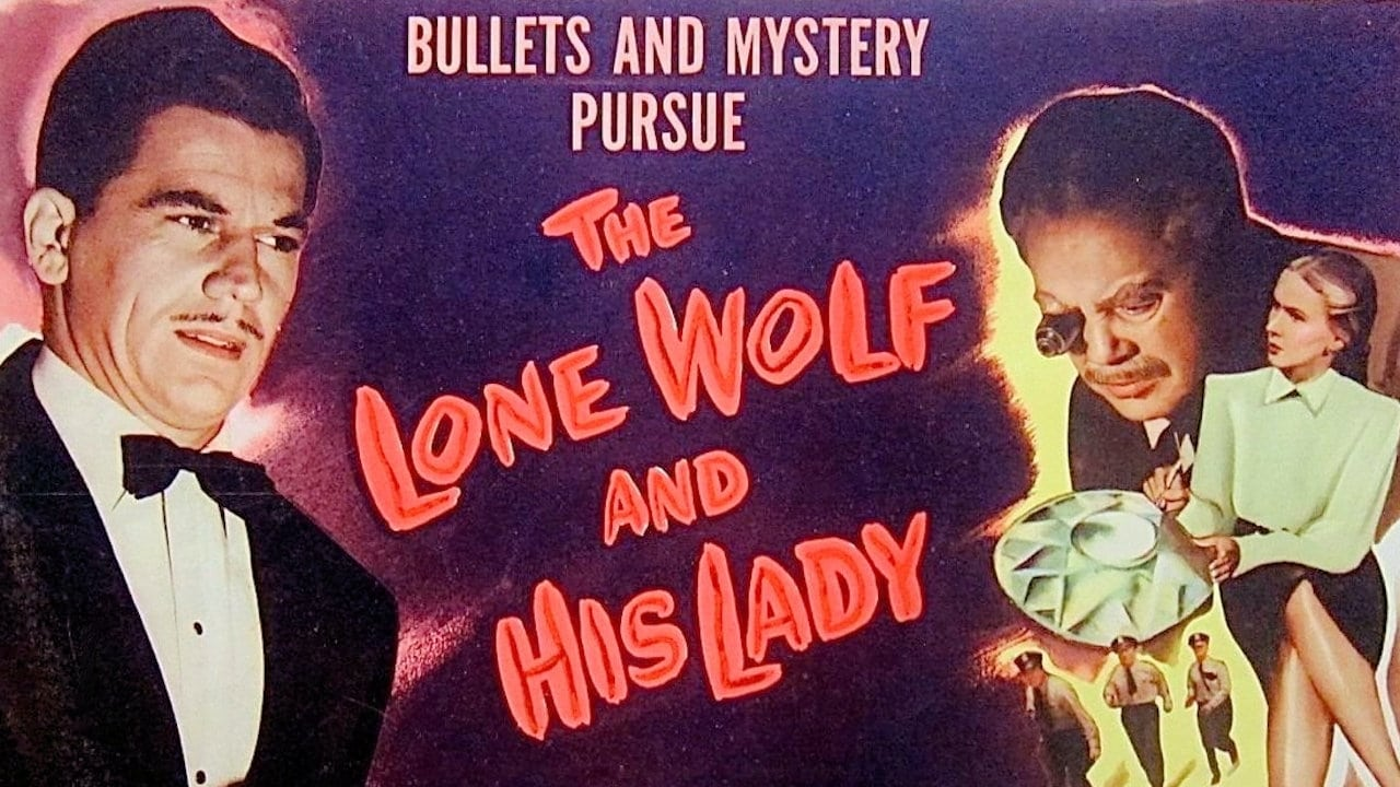 The Lone Wolf And His Lady
