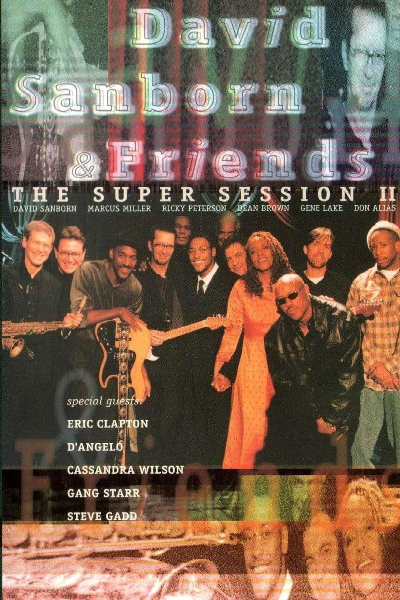 David Sanborn & Friends - The Super Session II