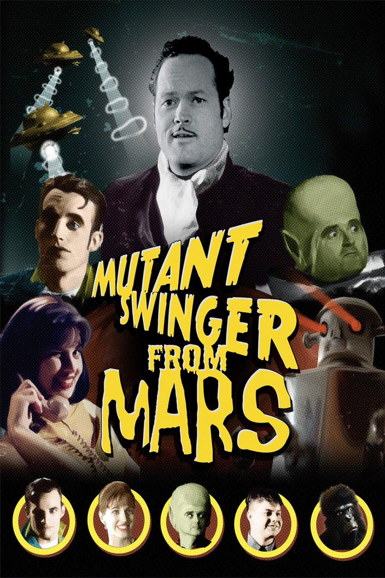 Mutant Swinger From Mars