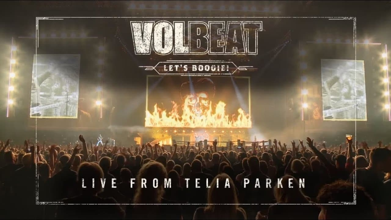 Volbeat: Let's Boogie! Live from Telia Parken (2018)