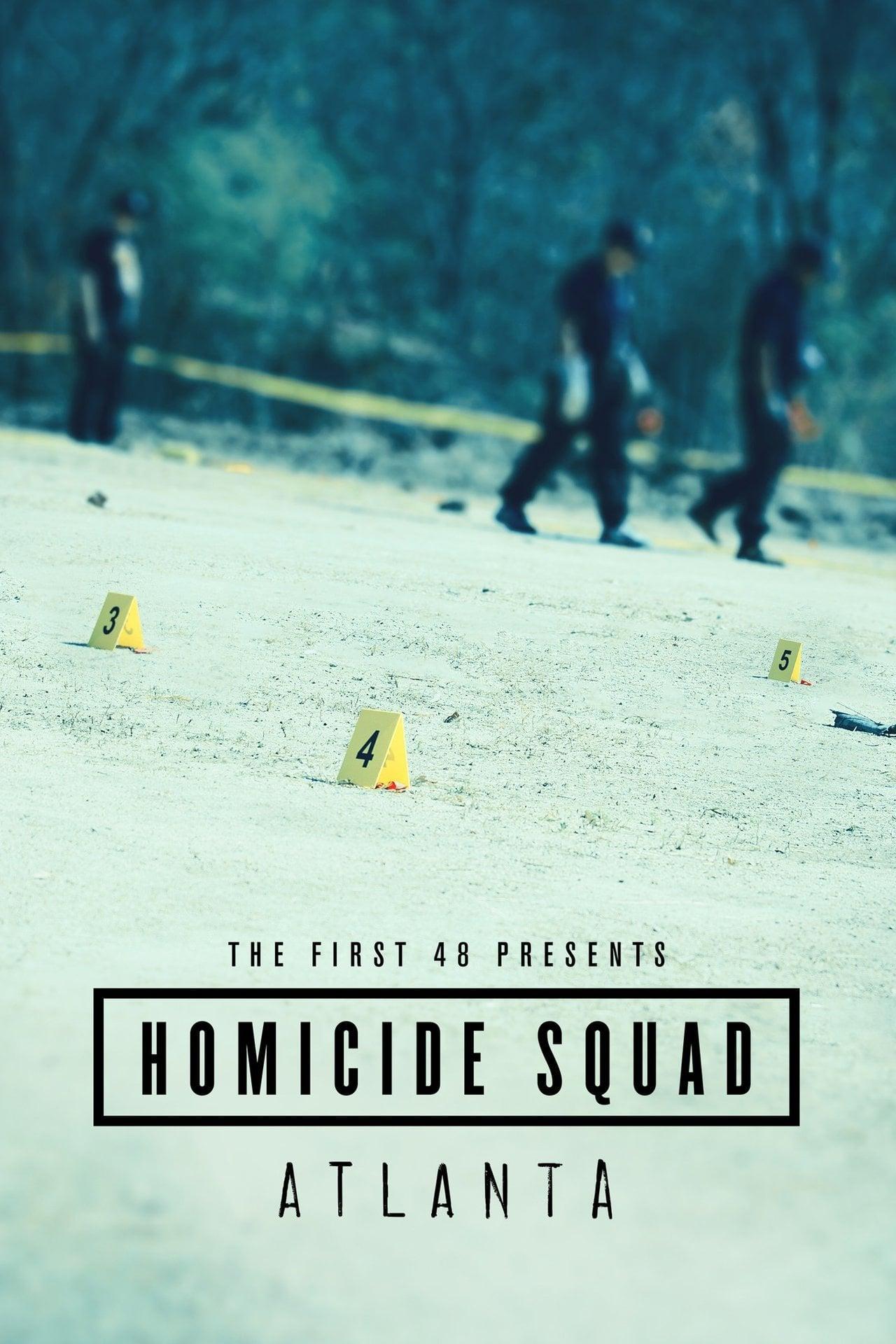 The First 48 Presents: Homicide Squad Atlanta (2019)
