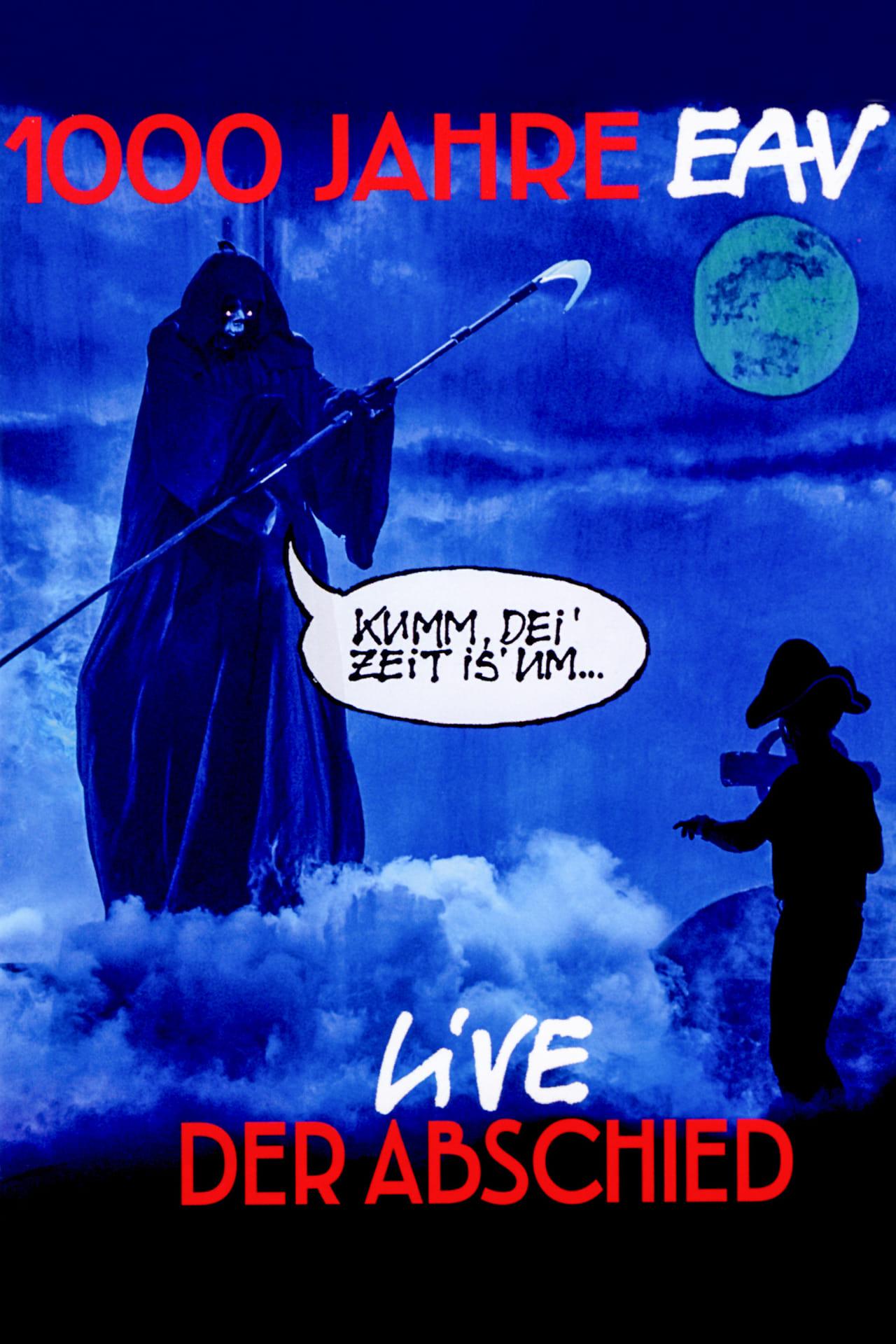 1000 Jahre EAV Live - Der Abschied (2019)