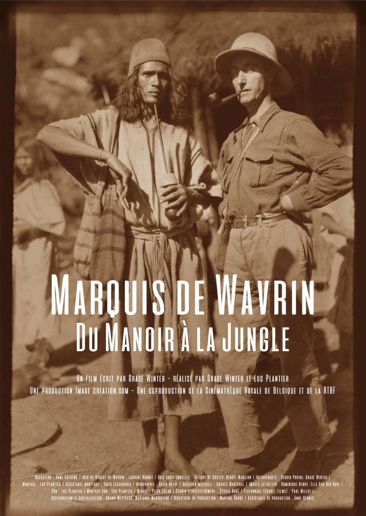 Marquis de Wavrin, du manoir à la jungle