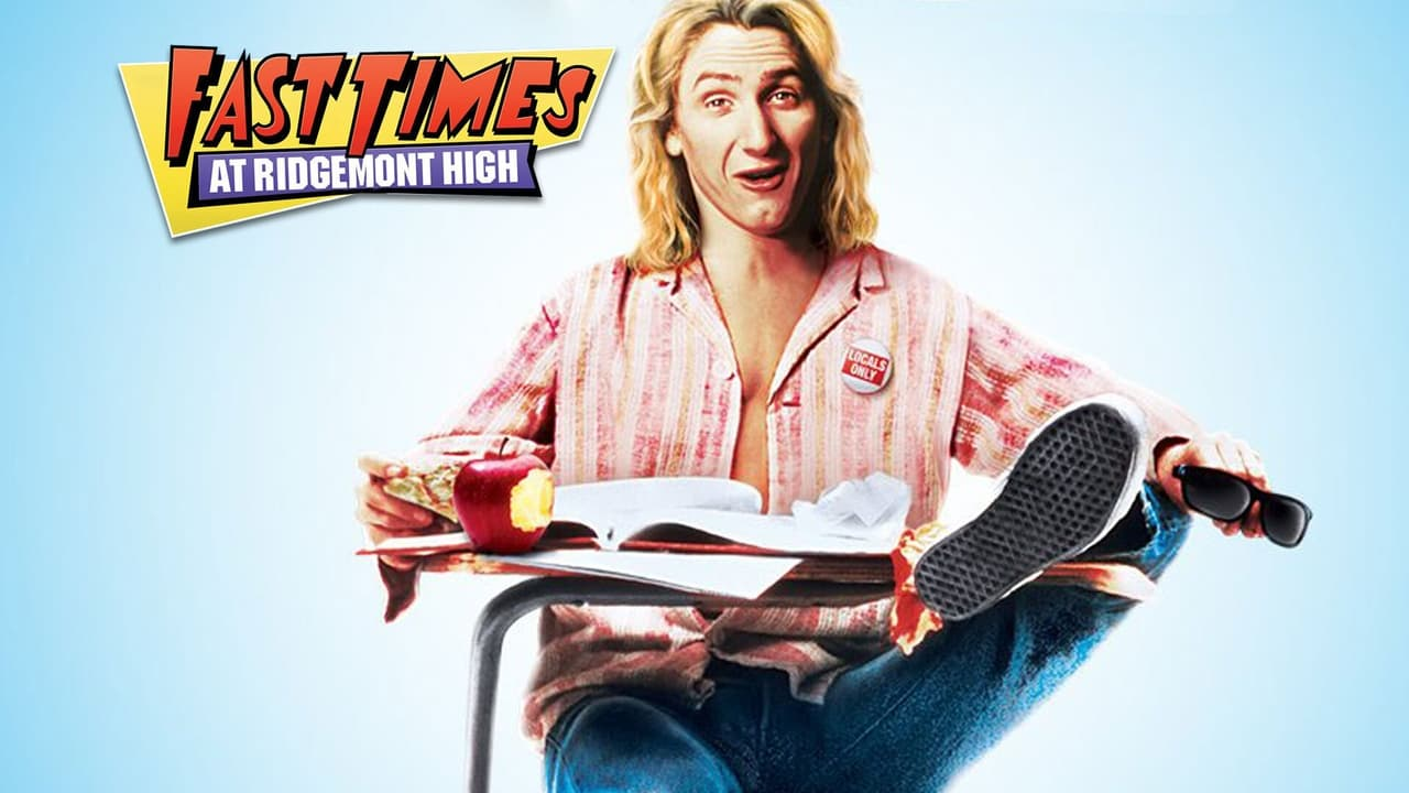 Fast Times at Ridgemont High 4