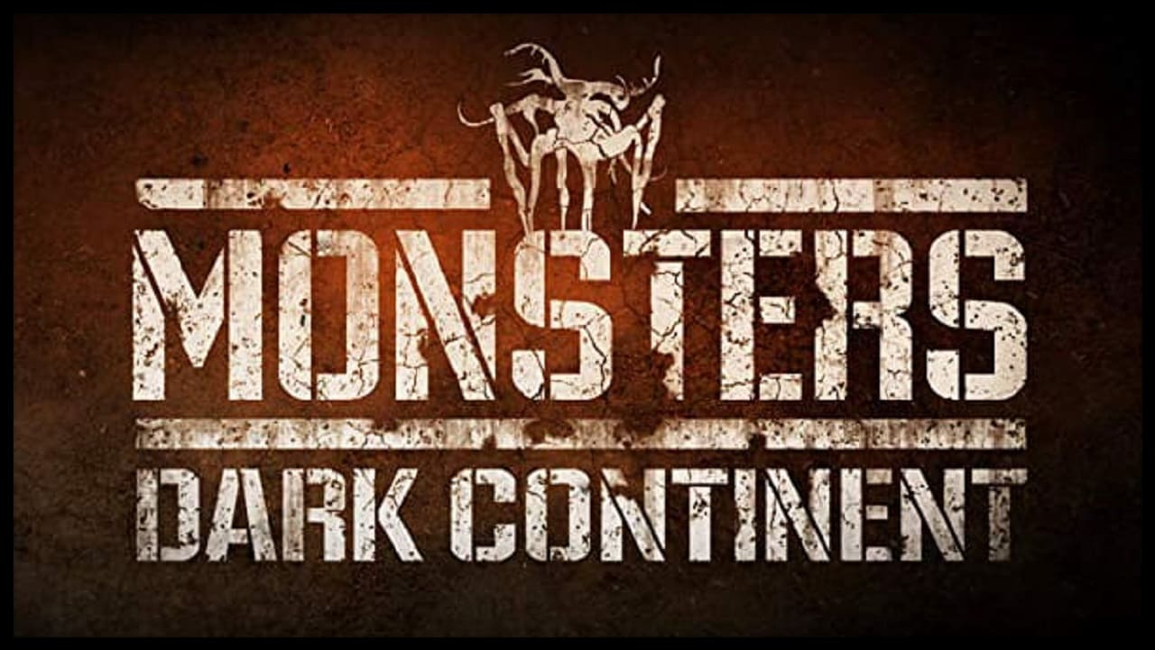 Monsters: Dark Continent 1