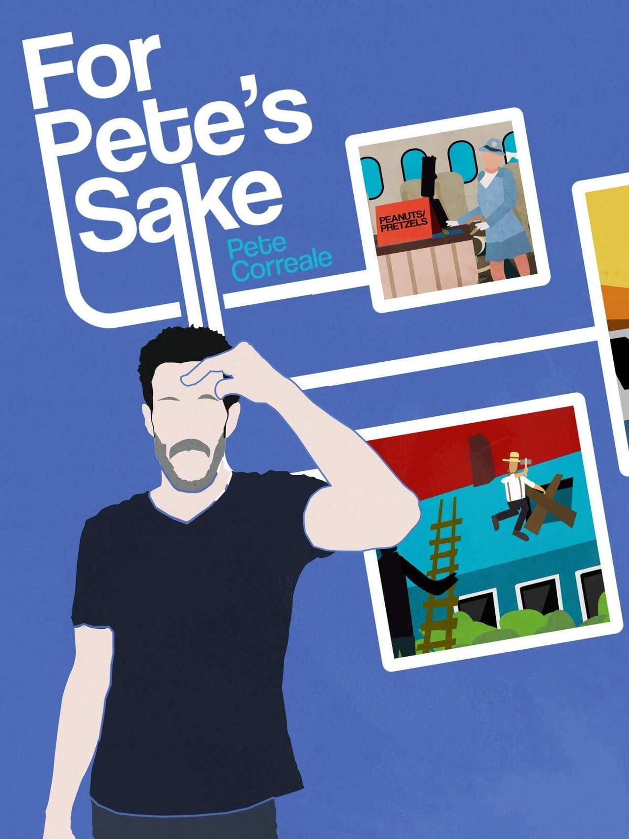 Pete Correale: For Pete's Sake
