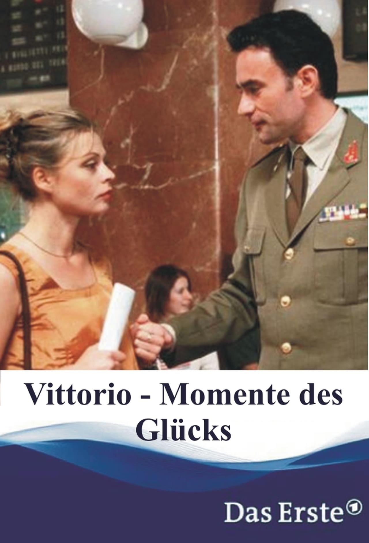 Vittorio - Momente des Glücks