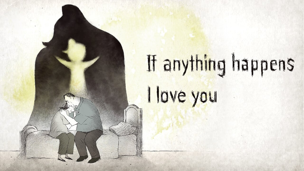 If Anything Happens I Love You 1