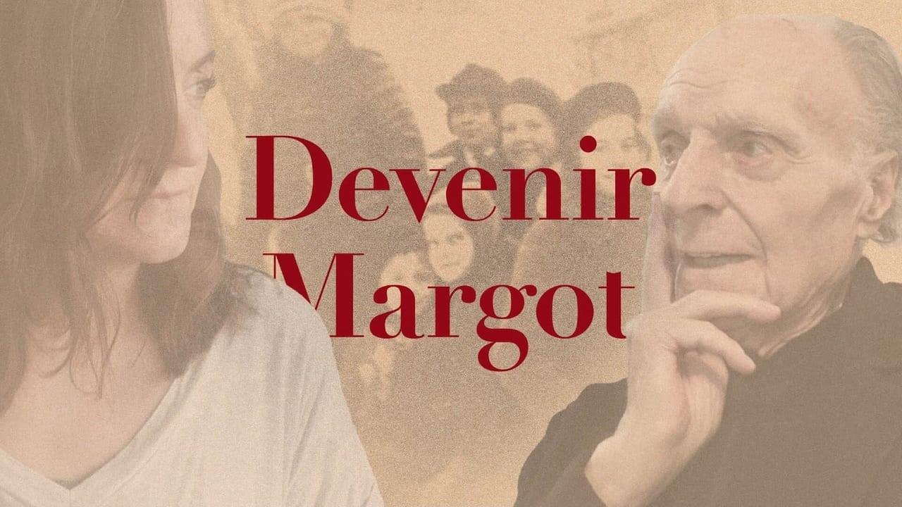 Devenir Margot