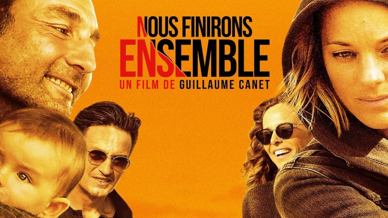 [Regardez] Nous finirons ensemble Film en Streaming Vf