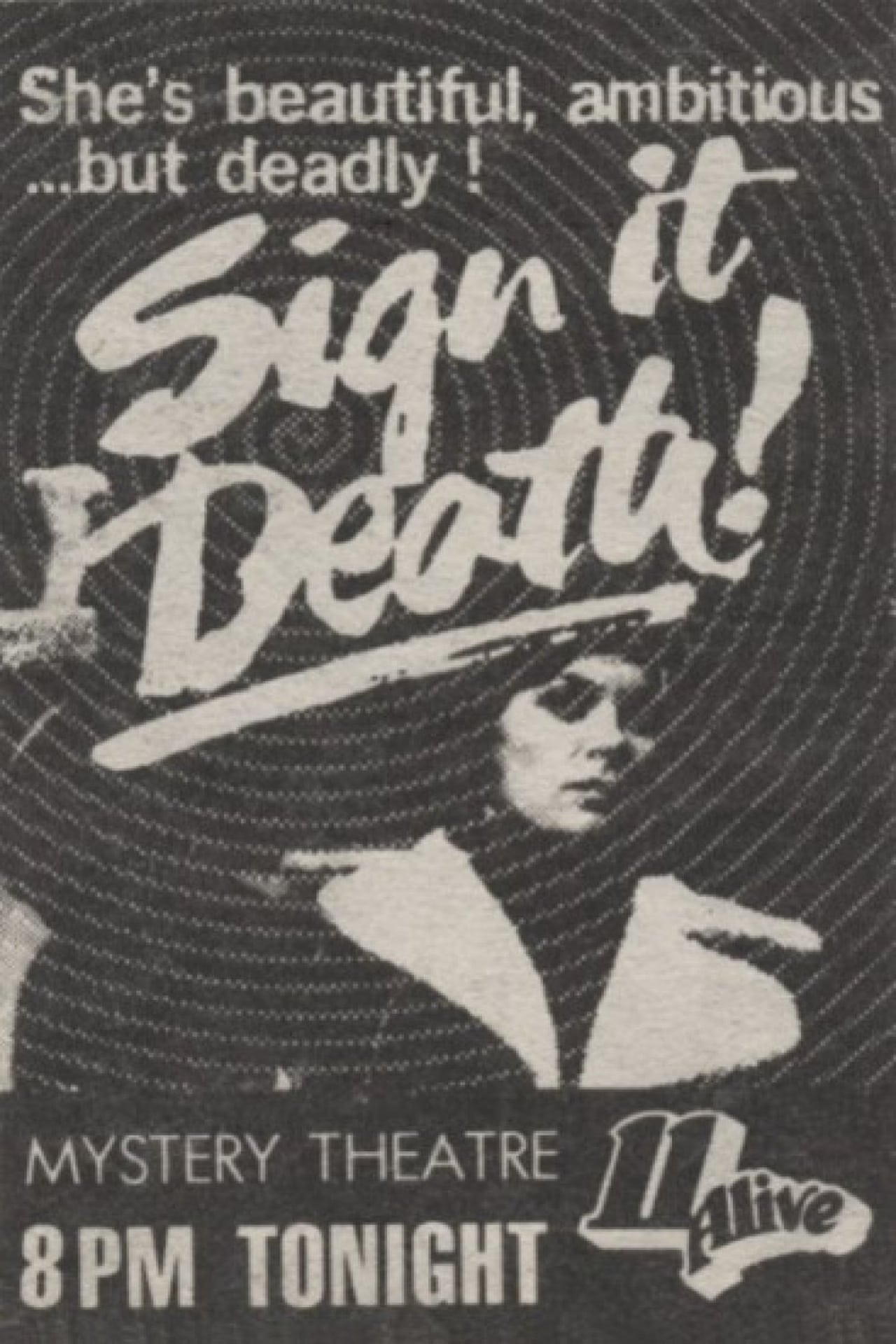 Sign it Death
