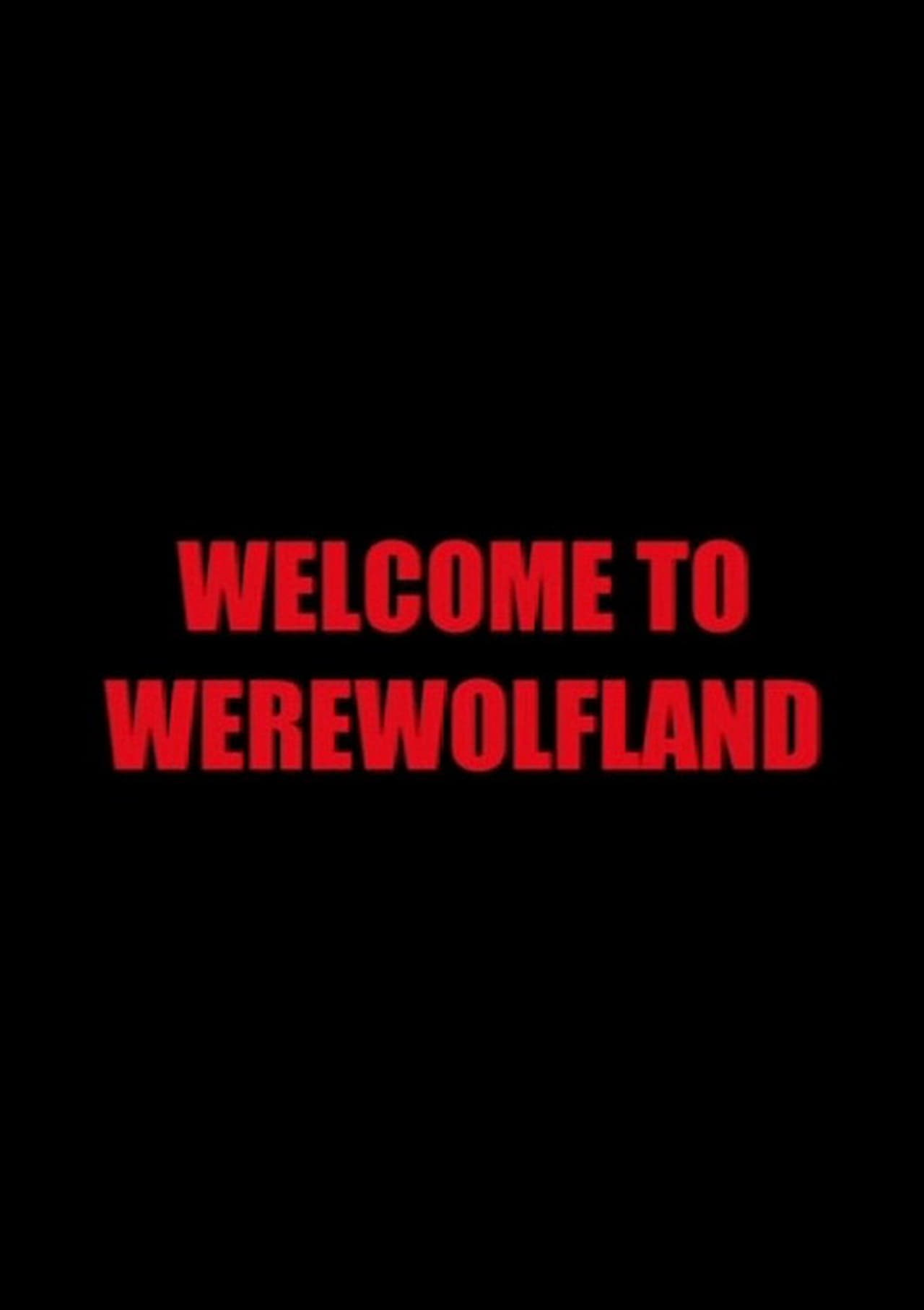 Welcome to Werewolfland