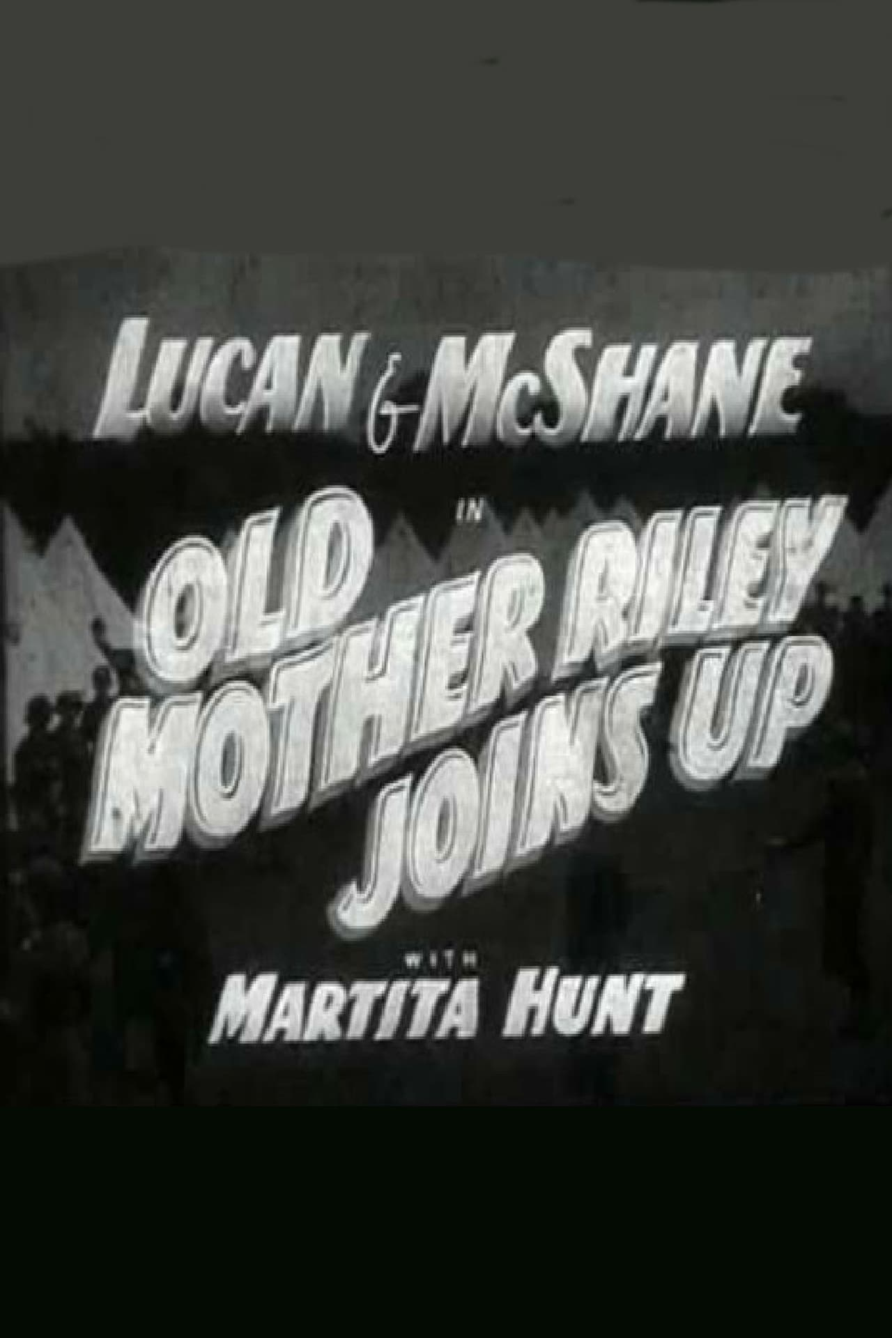 Old Mother Riley Joins Up