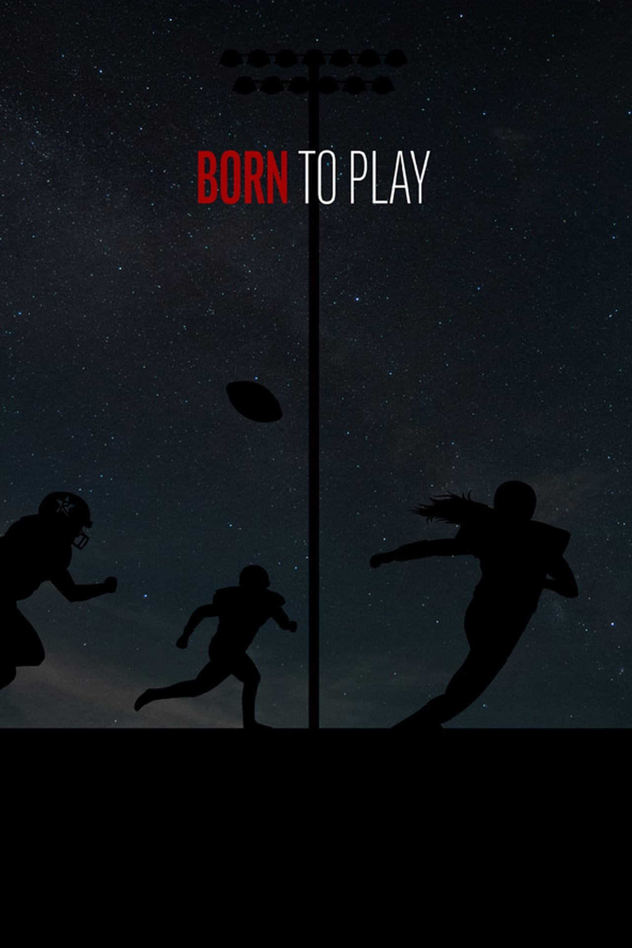 Watch Born to Play (2020) Movie Trailer at thrill.mouflix.us