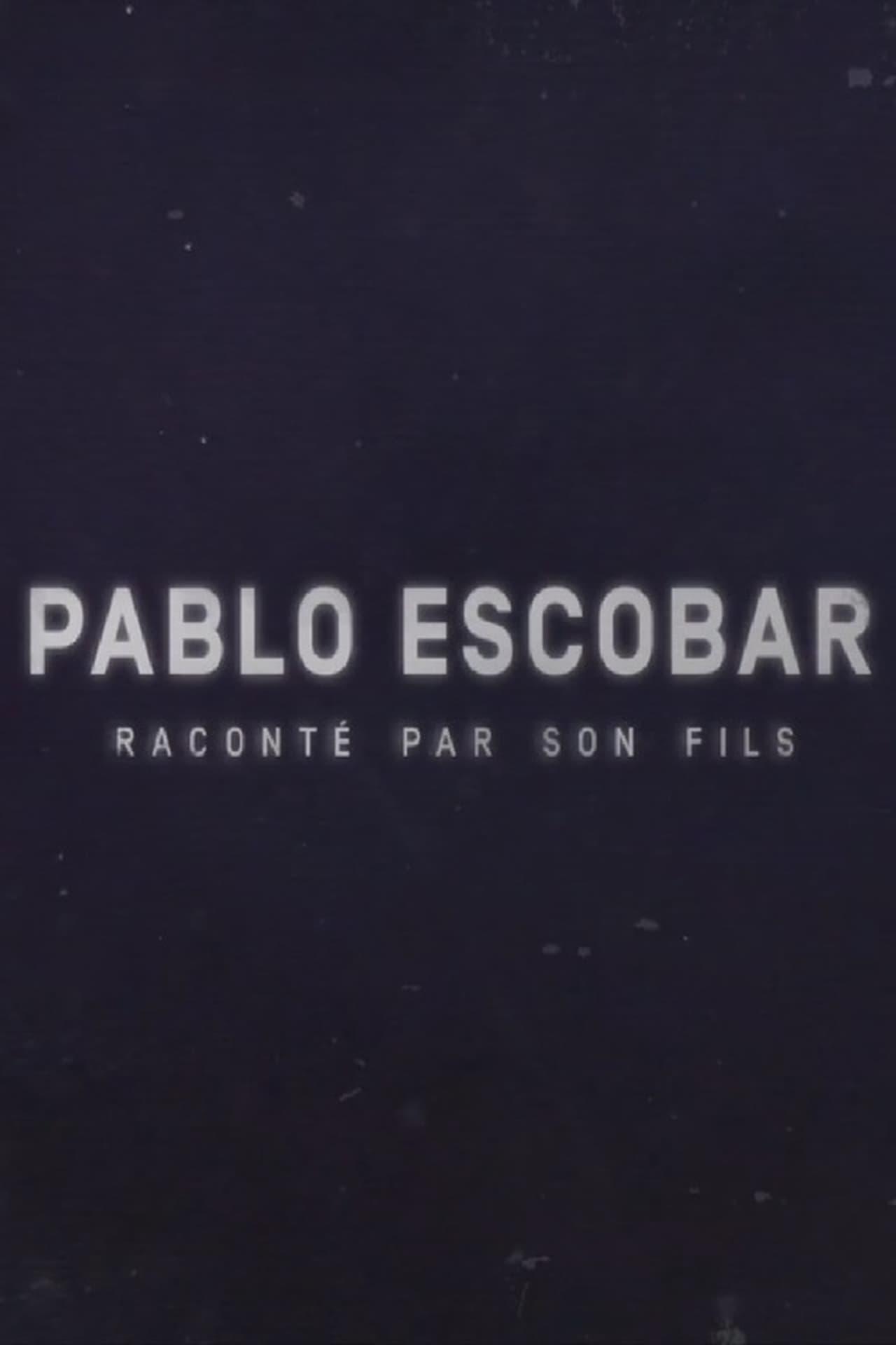 Pablo Escobar raconté par son fils