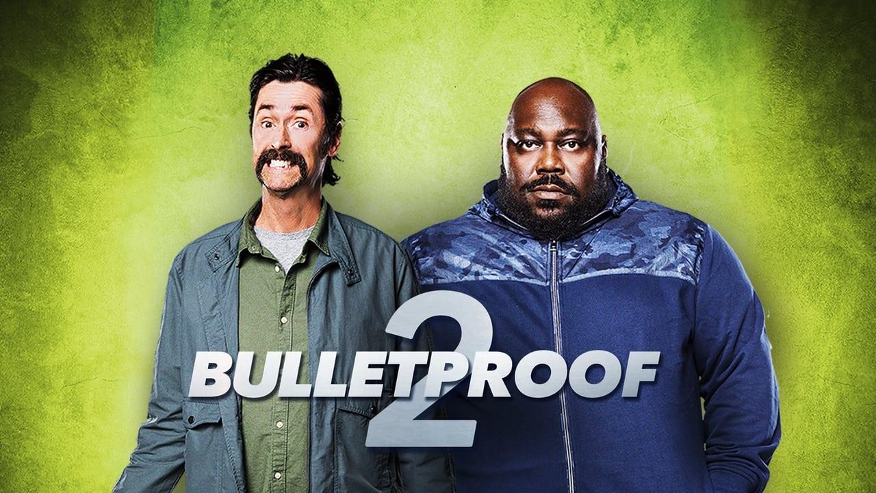 Bulletproof 2 2