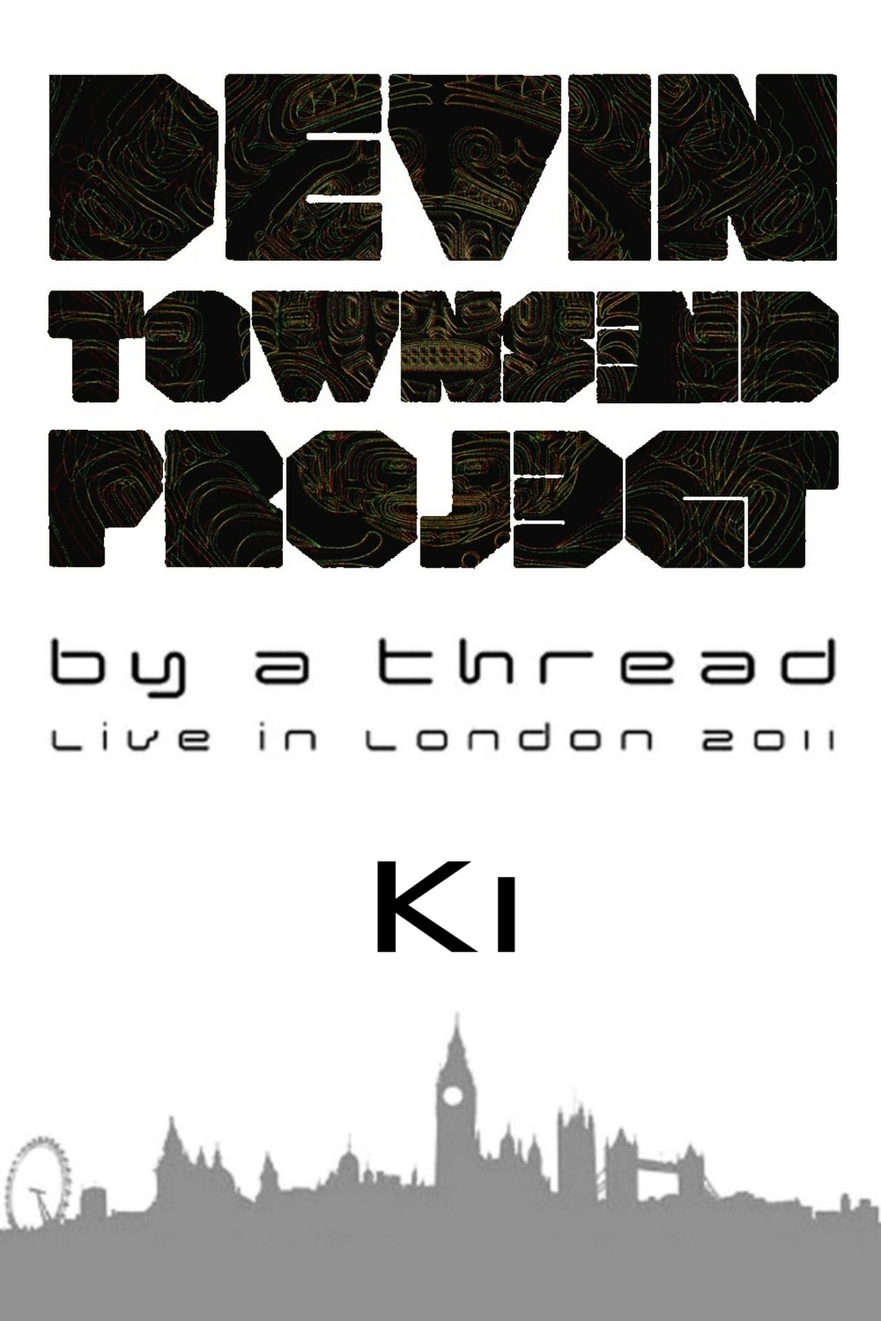 Devin Townsend Project: By a Thread - Ki