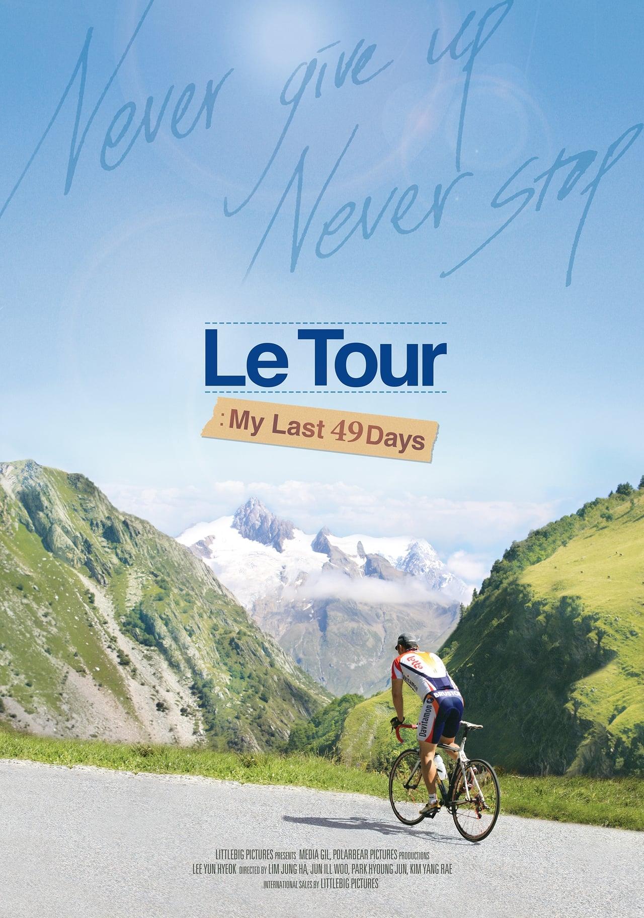 Le Tour: My Last 49 Days