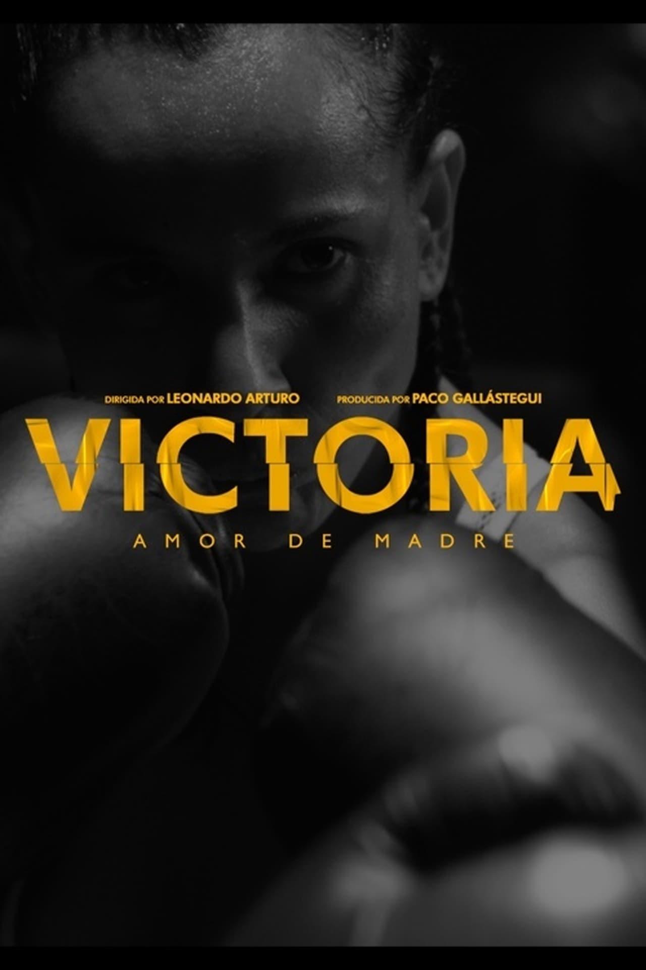 VICTORIA, Amor de Madre