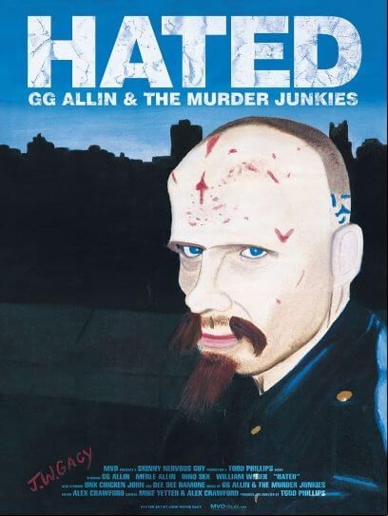 Hated: GG Allin & The Murder Junkies