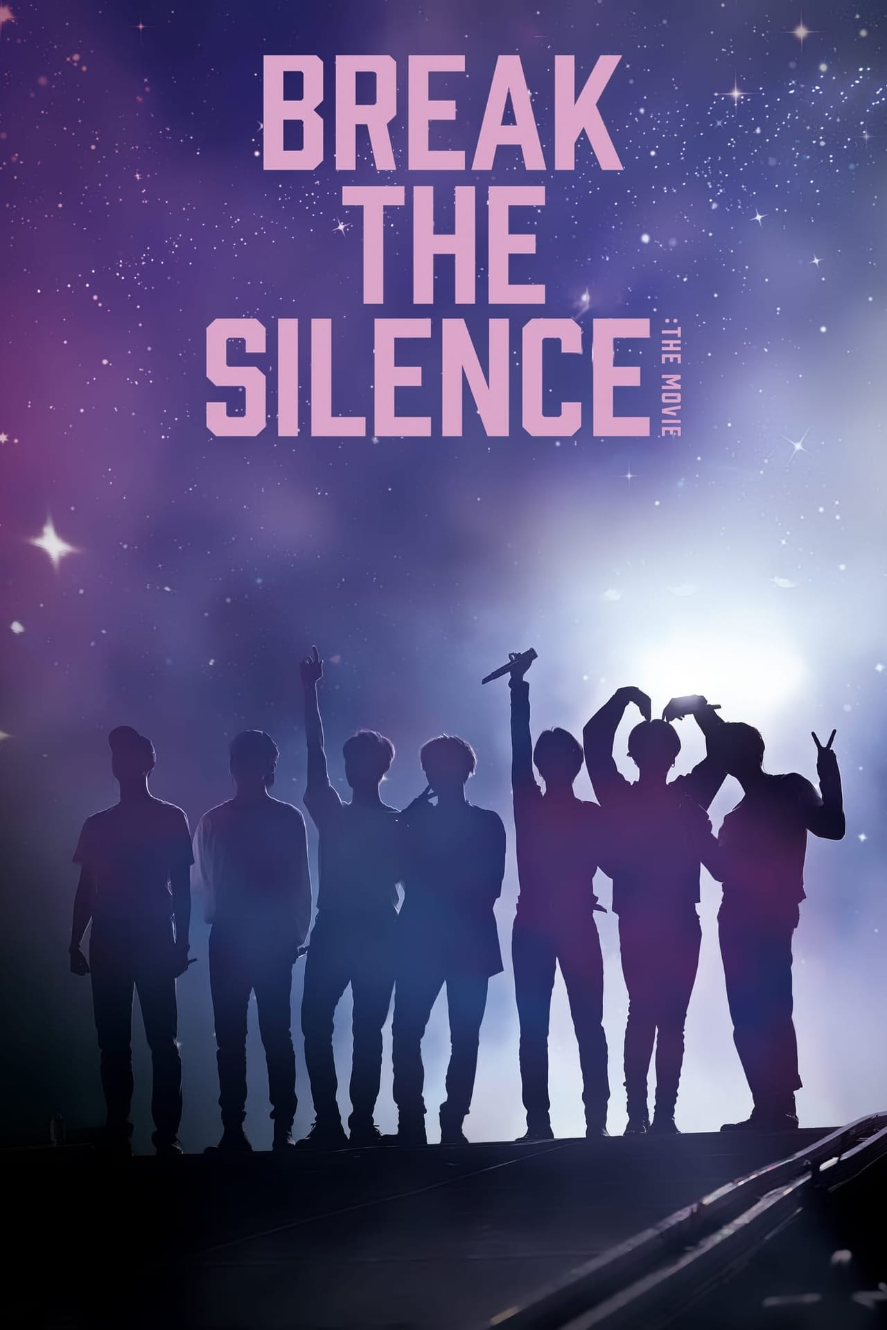 Break The Silence: The Movie (2020)