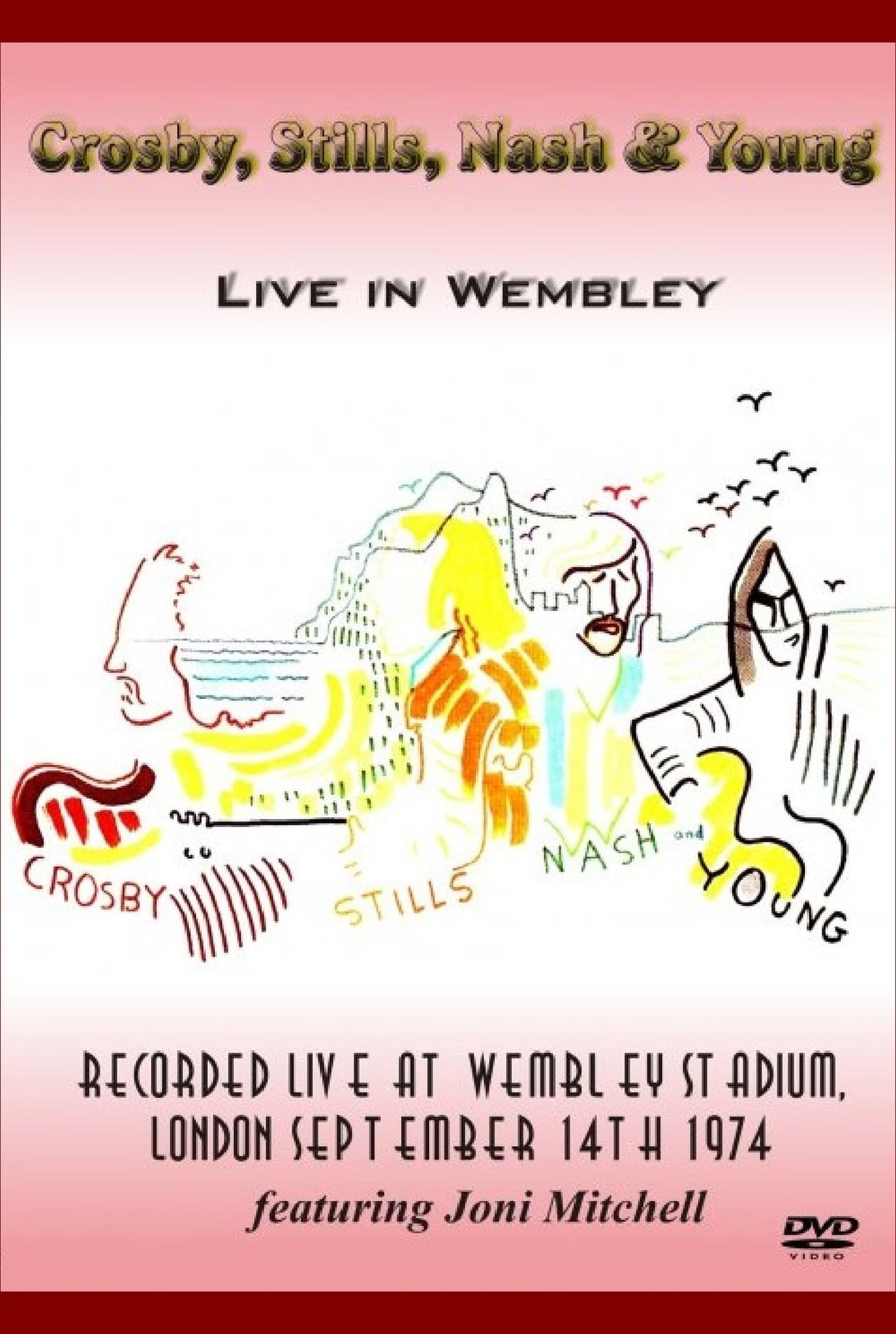 Crosby, Stills, Nash & Young - Live in Wembley 1974