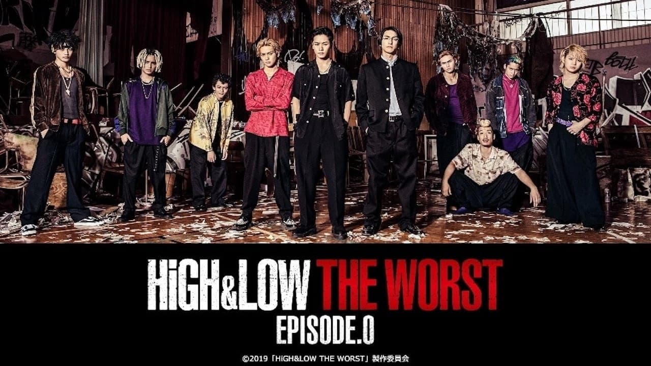 High & Low The Worst Episode.0 (2019) Subtitle Indonesia
