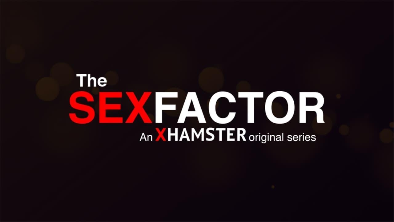 The sex factor series