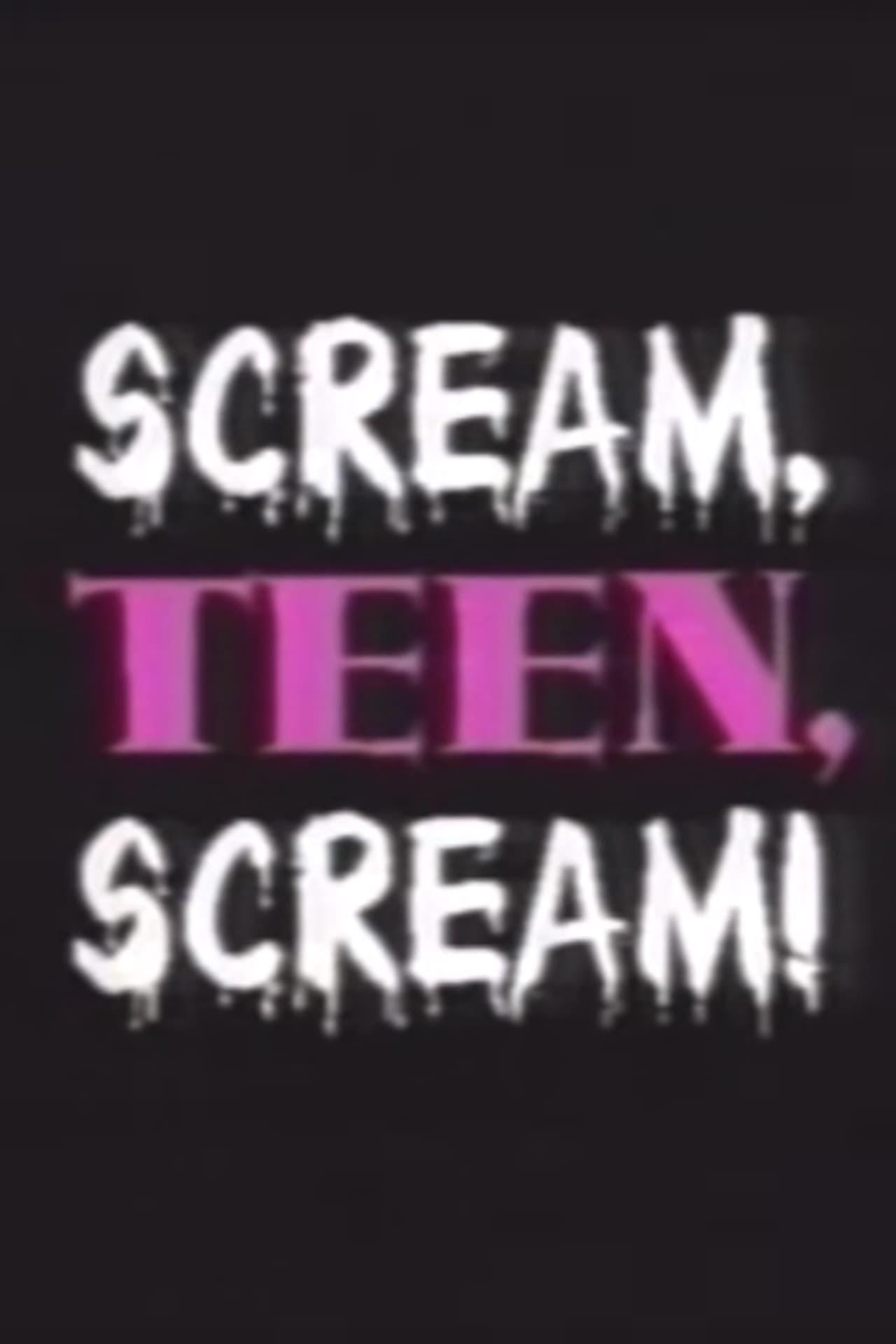Scream, Teen, Scream!