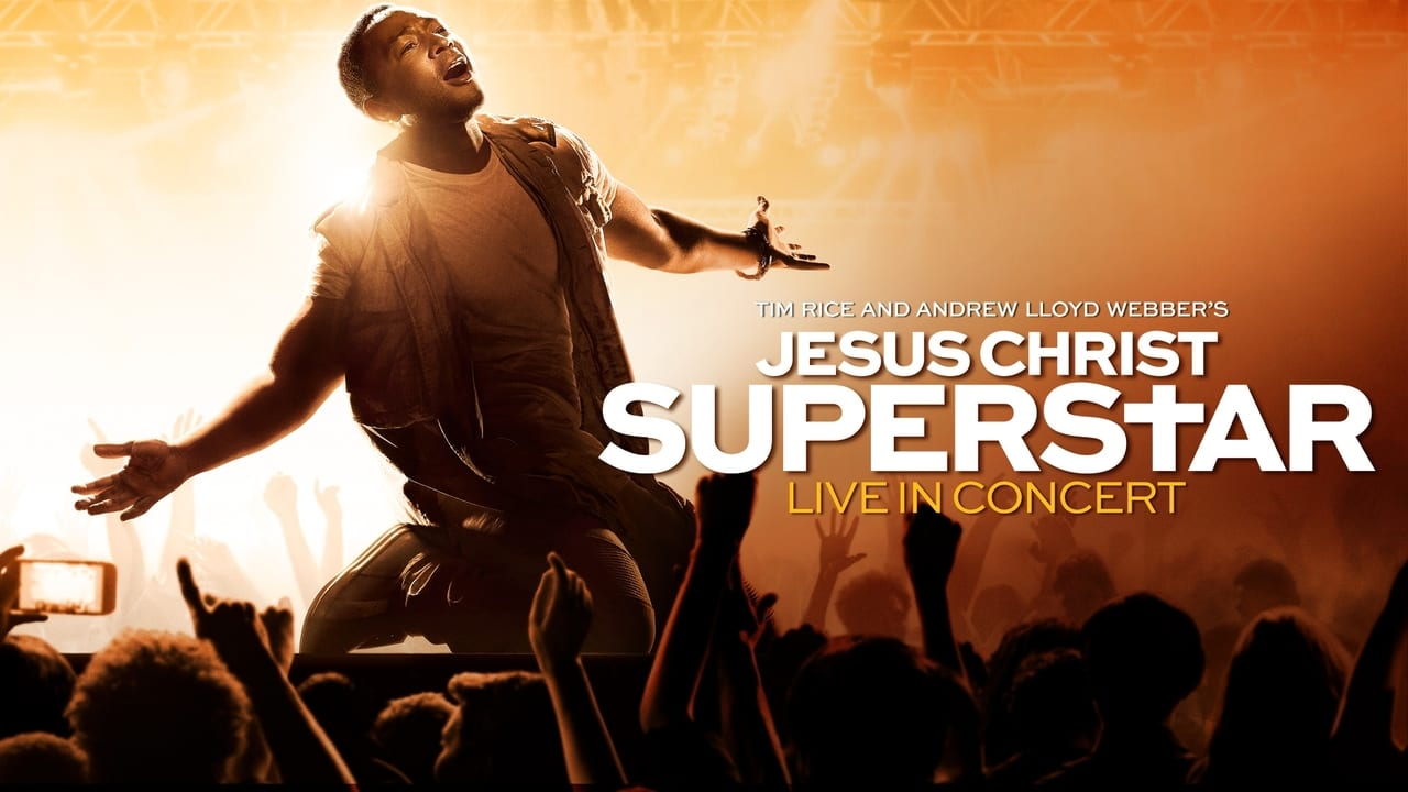Jesus Christ Superstar Live in Concert 2