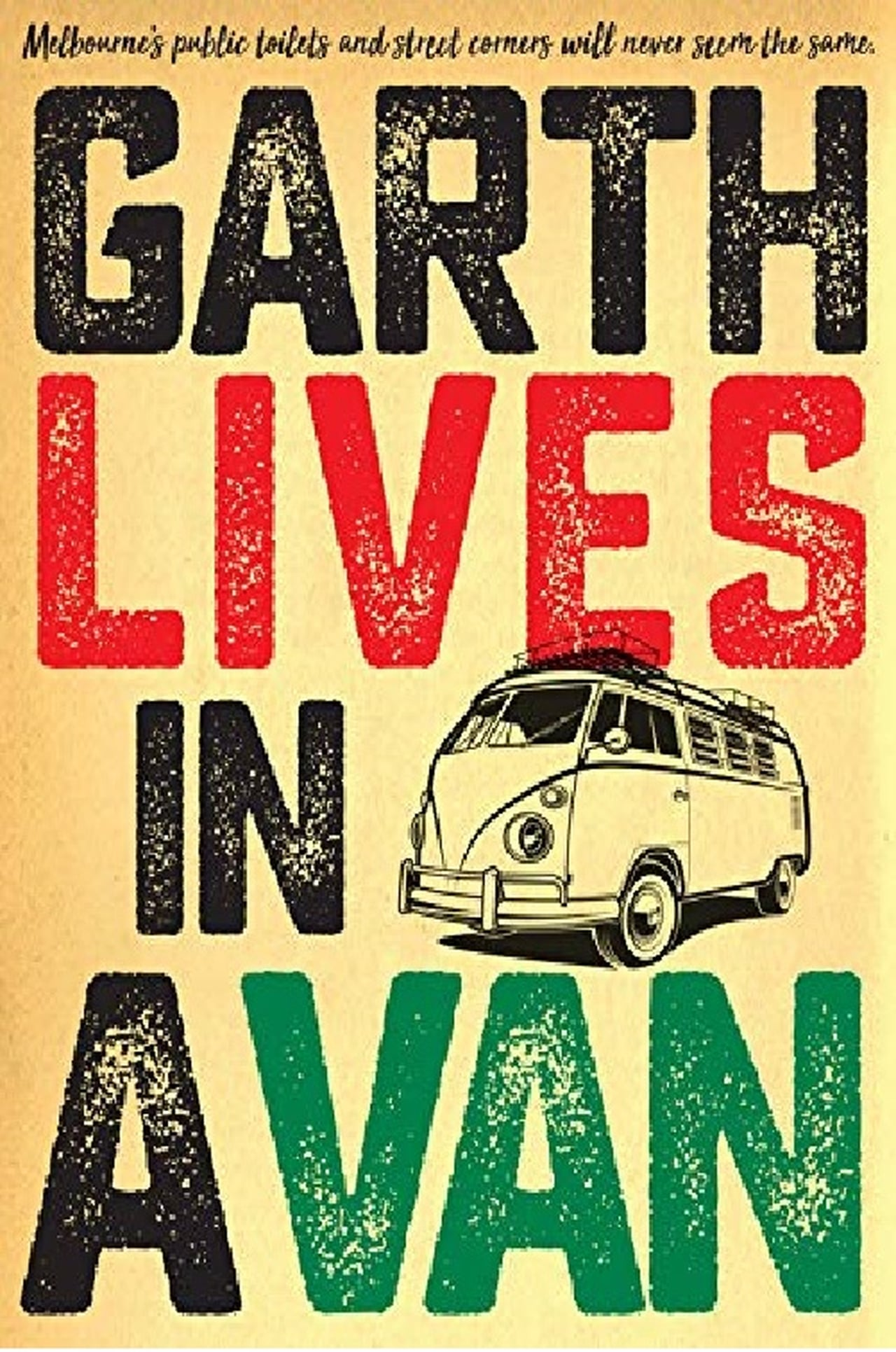 Garth Lives In A Van