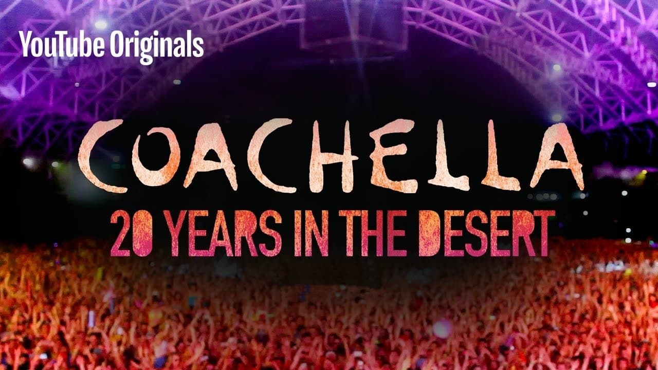 Coachella: 20 Years in the Desert (2020)