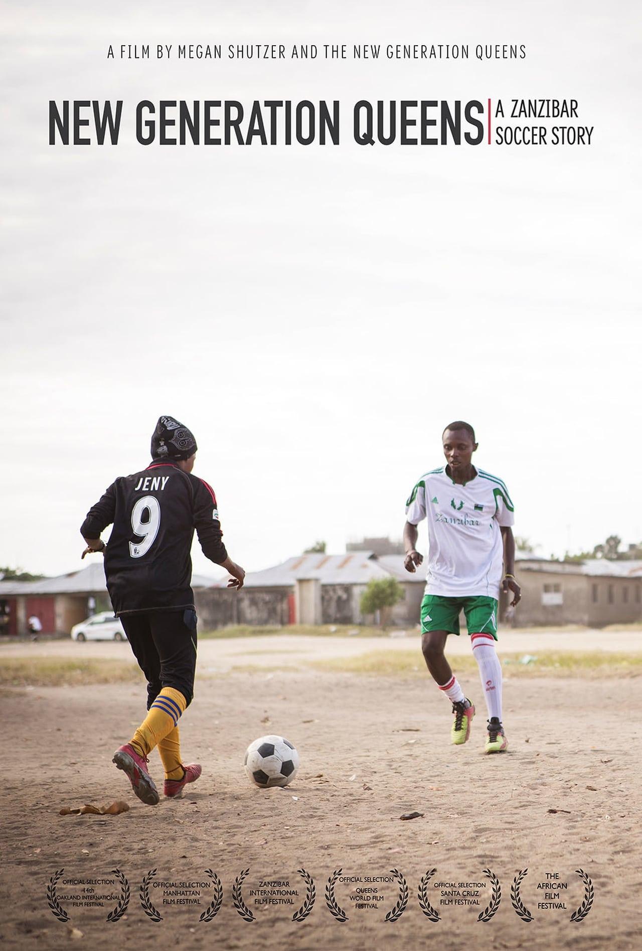 New Generation Queens: A Zanzibar Soccer Story (2015)