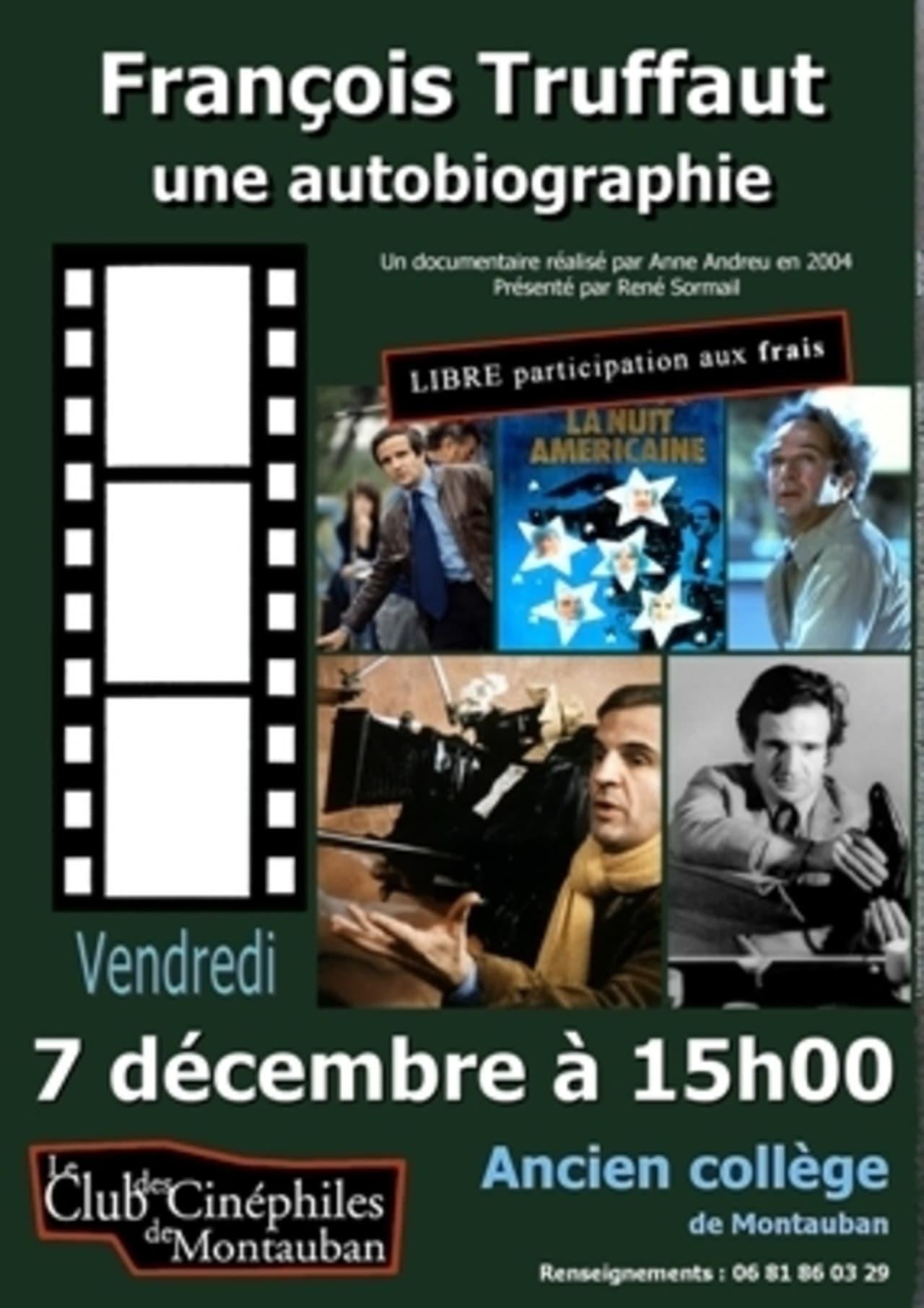 François Truffaut, une autobiographie