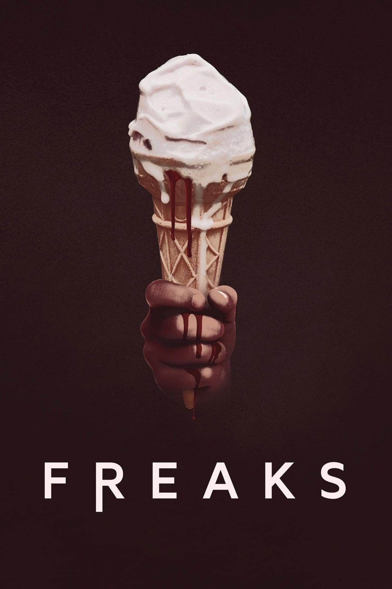 Freaks (2019)