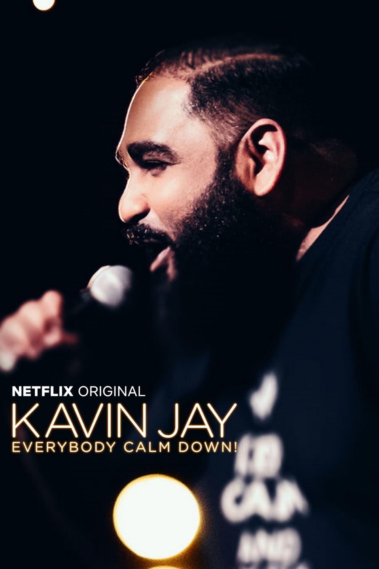 Kavin Jay : Everybody Calm Down! (2018)