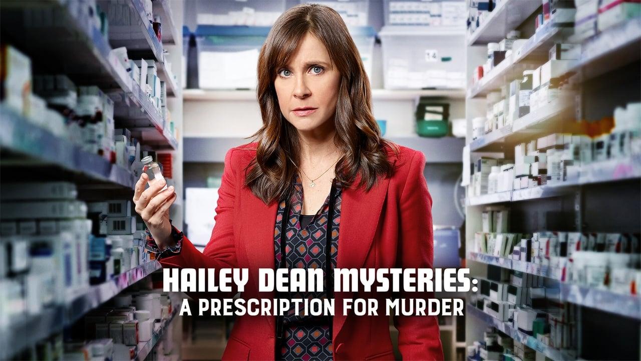 Hailey Dean Mysteries: A Prescription for Murder 3