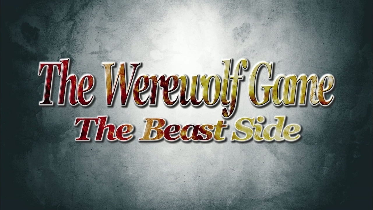 The Werewolf Game: The Beast Side