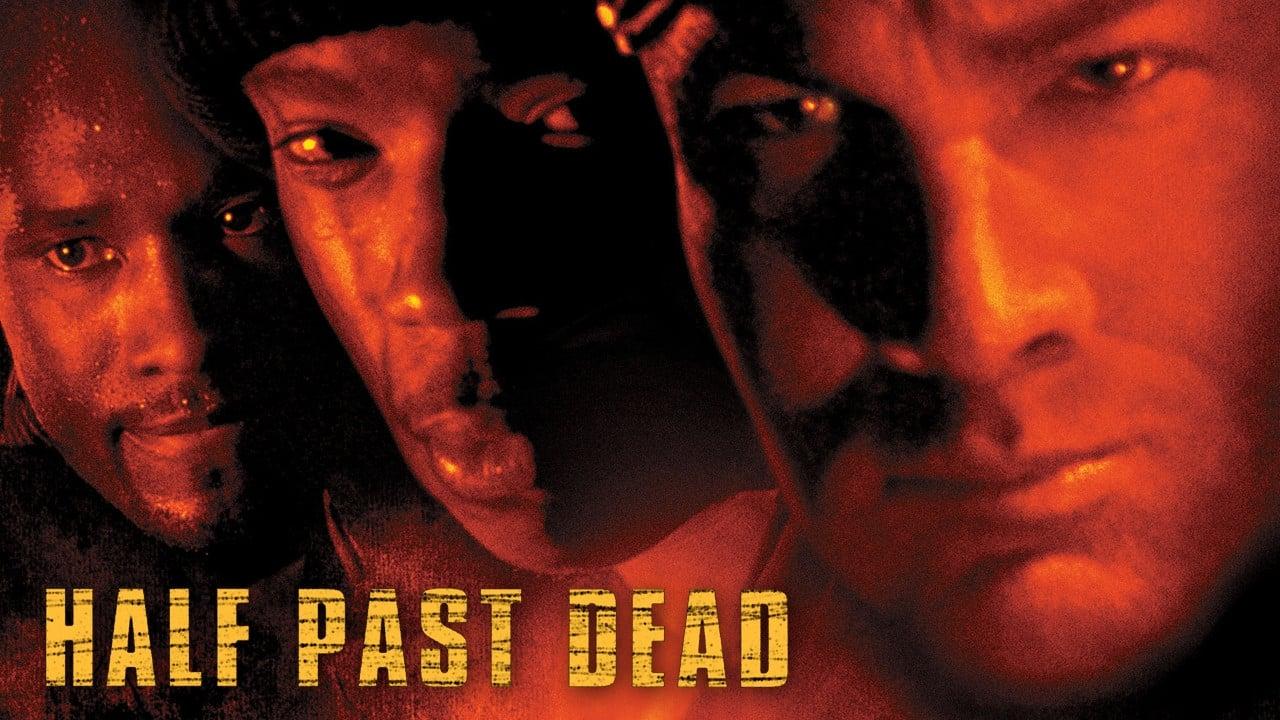 Half Past Dead 3