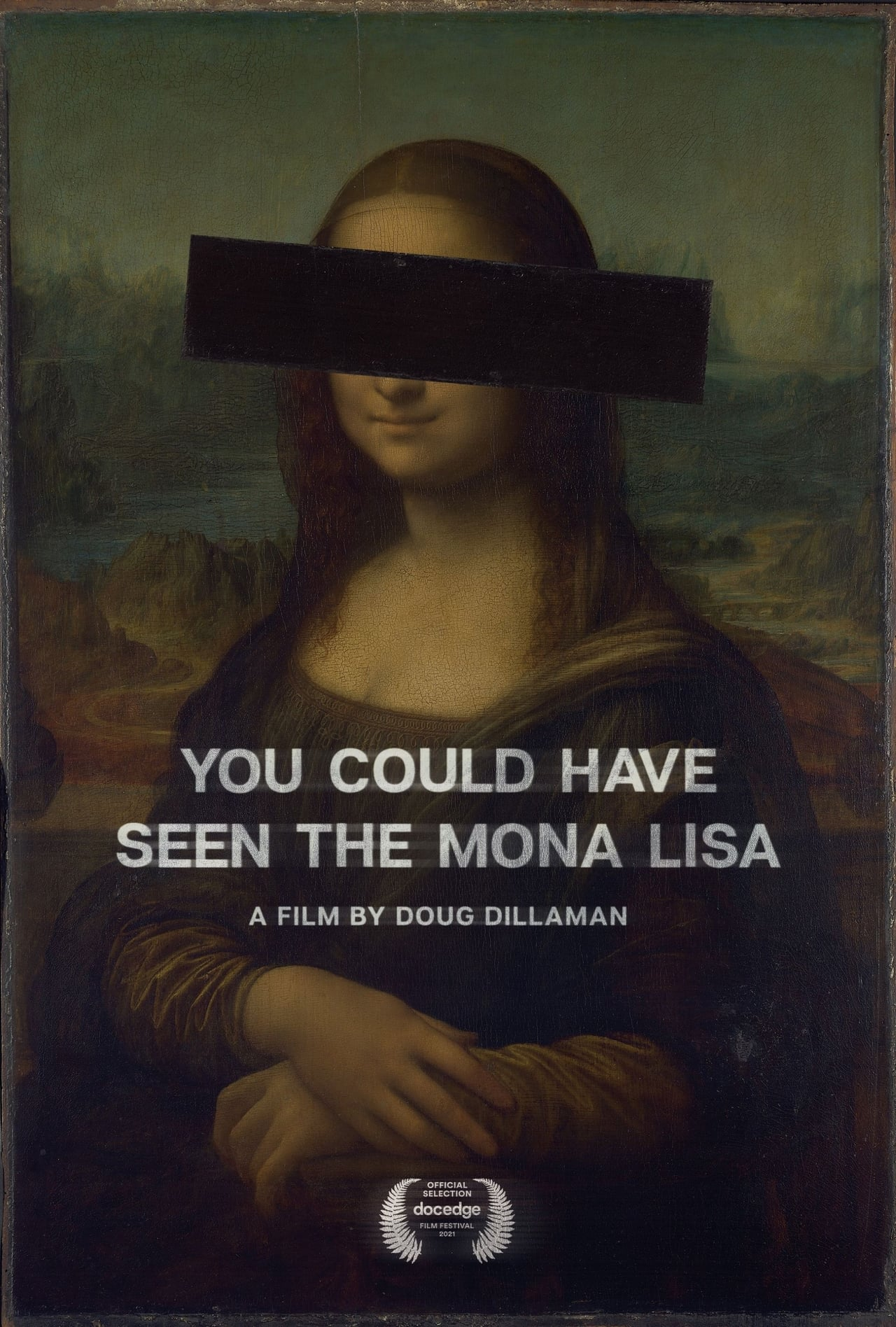 You Could Have Seen The Mona Lisa (2021)