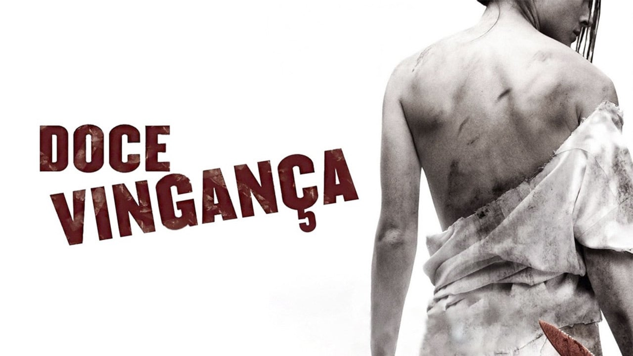 Dulce Venganza (I Spit On Your Grave)