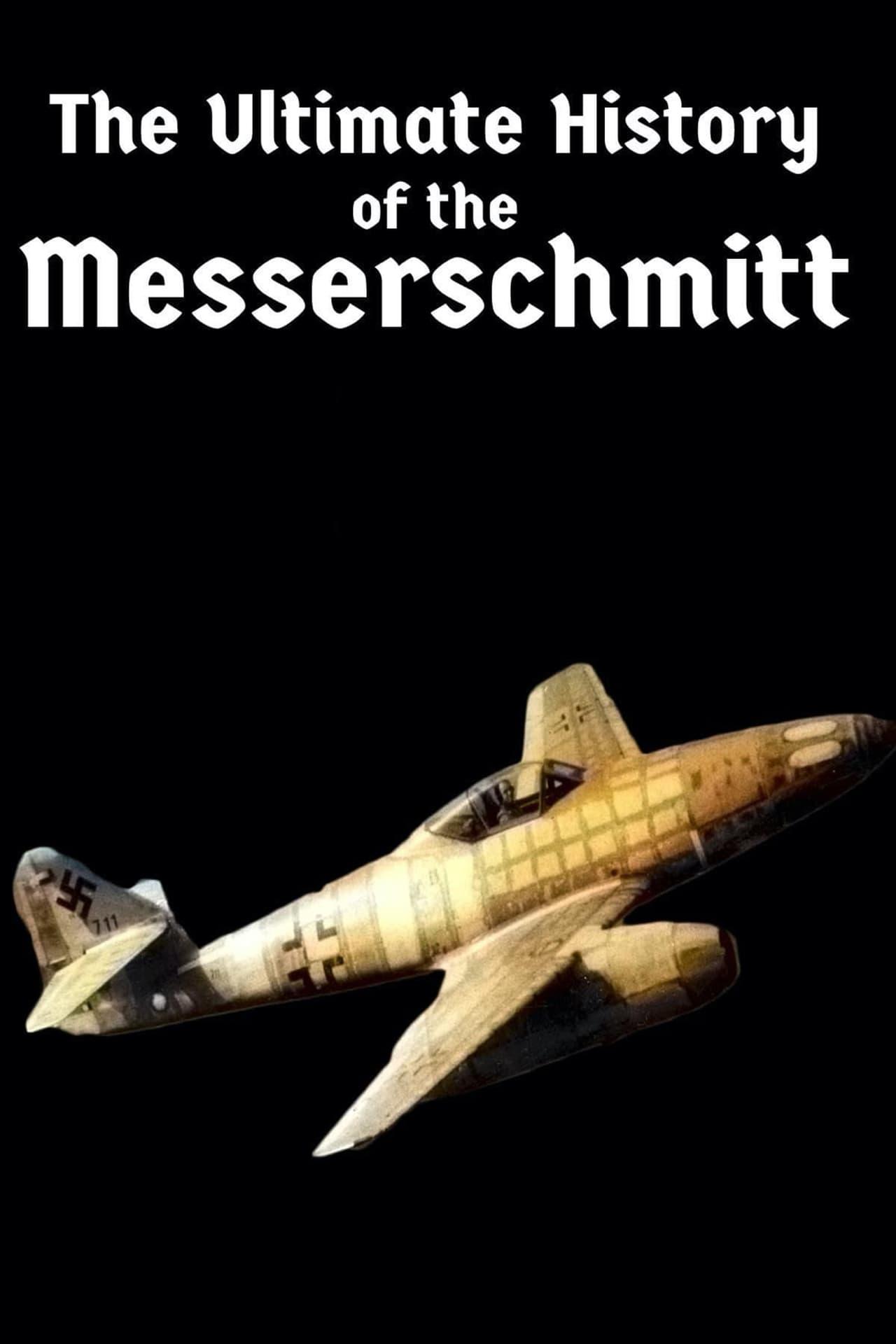 The Ultimate History of the Messerschmitt