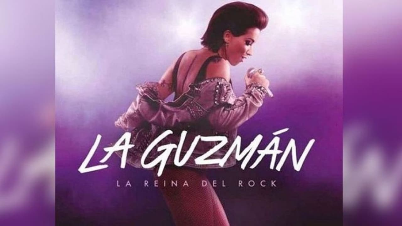 La Guzmán: La Reina Del Rock