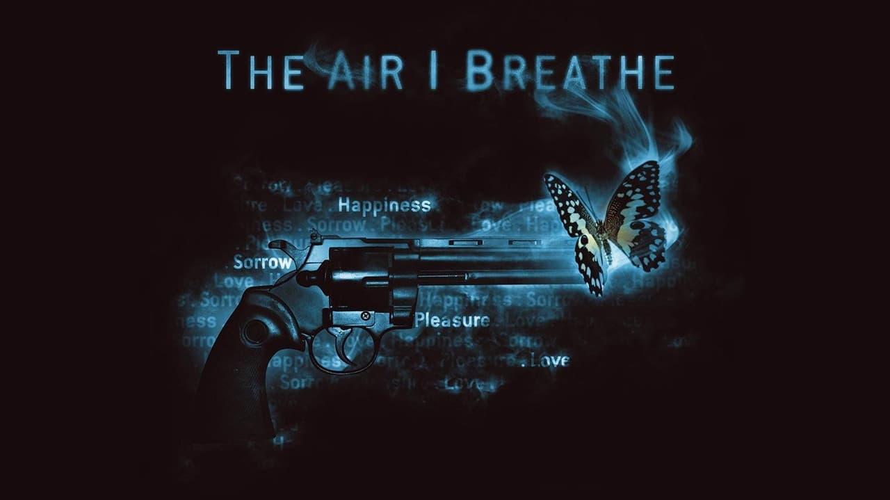 The Air I Breathe (2007)