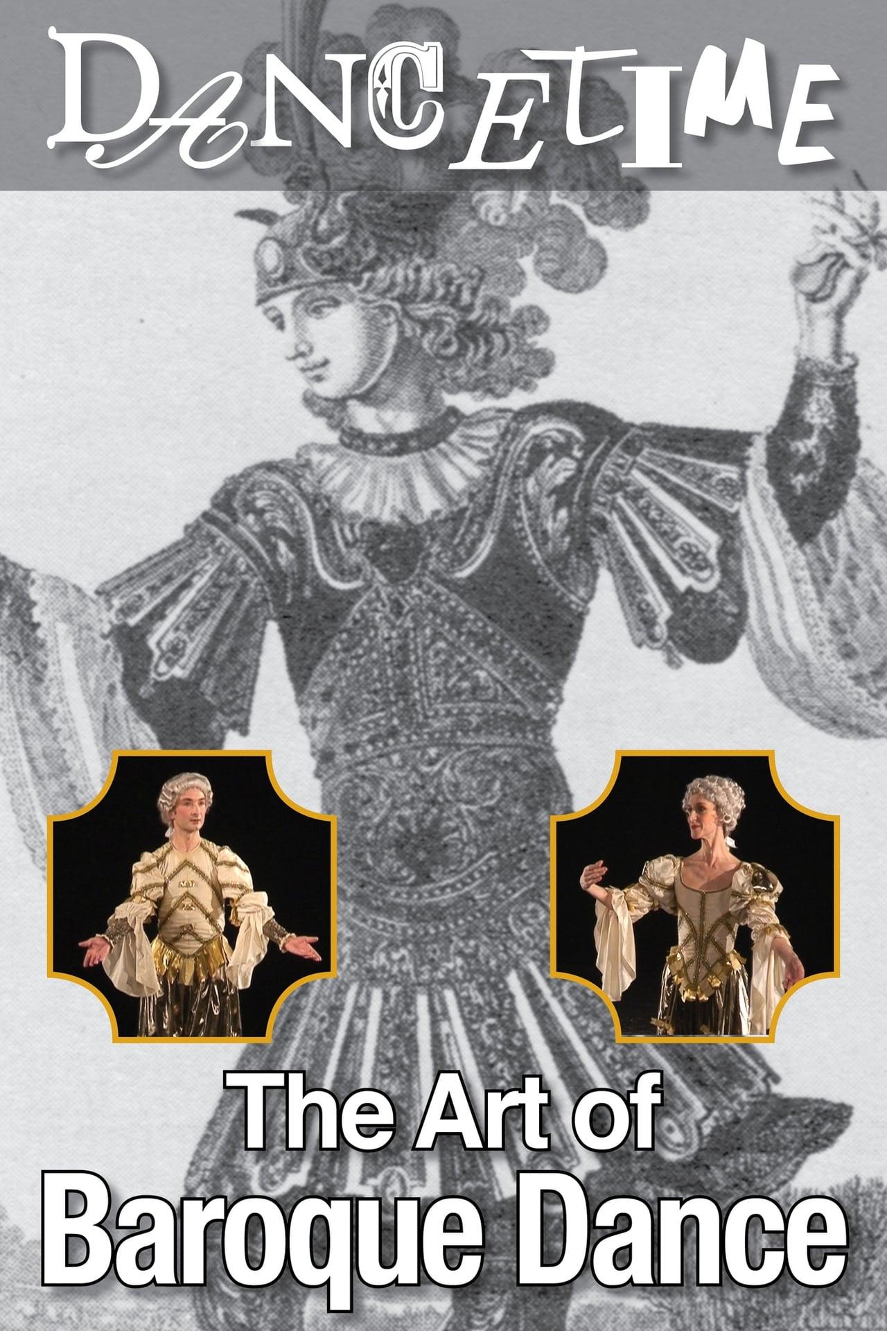 Dancetime: The Art of Baroque Dance