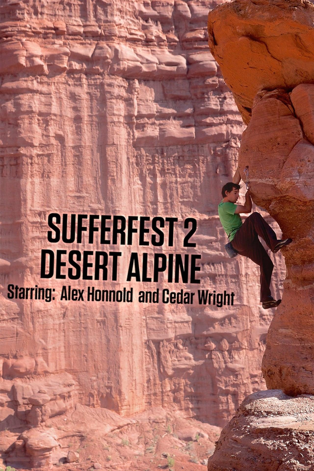 Sufferfest 2: Desert Alpine