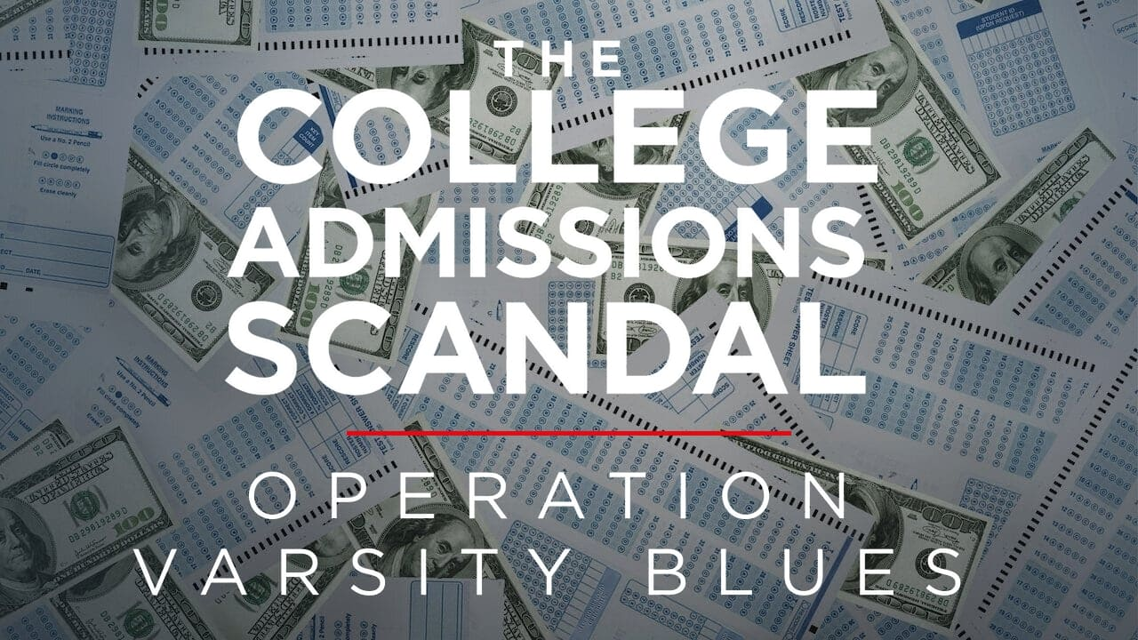 Operation Varsity Blues: The College Admissions Scandal 3