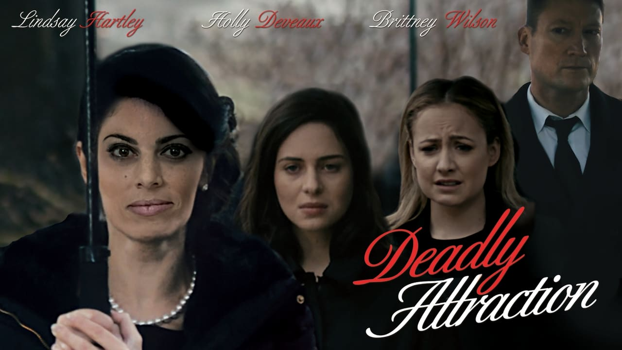 Deadly Attraction (2016)